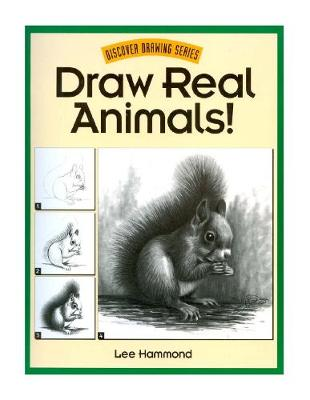 Draw Real Animals! - Discover drawing series (Paperback)