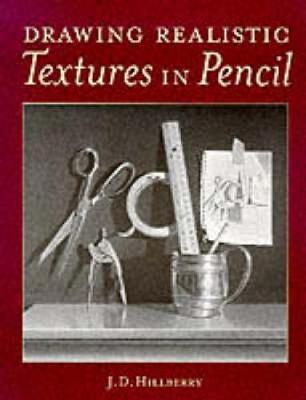 Drawing Realistic Textures in Pencil (Paperback)