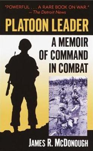 Platoon Leader: A Memoir of Command in Combat (Paperback)