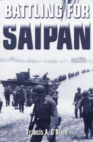 Battling For Saipan (Paperback)