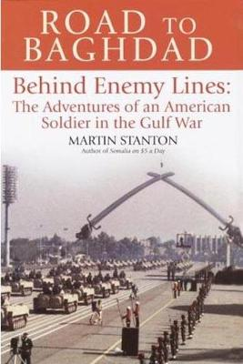 Road to Baghdad: Behind Enemy Lines (Hardback)
