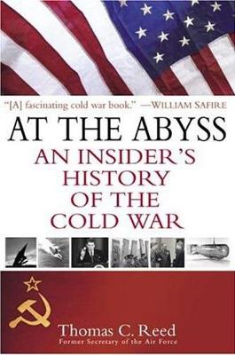 At the Abyss: An Insider's History of the Cold War (Paperback)