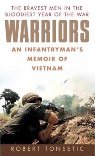 Warriors: An Infantryman's Memoir of Vietnam (Paperback)