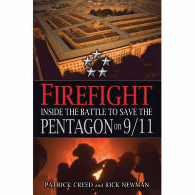 Firefight: Inside the Battle to Save the Pentagon on 9/11 (Hardback)