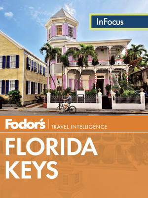 Fodor's In Focus Florida Keys (Paperback)