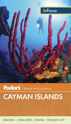 Fodor's In Focus Cayman Islands (Paperback)