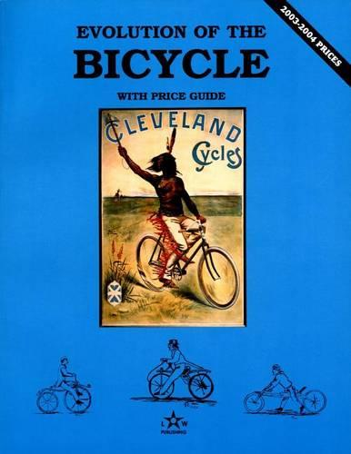 Evolution of the Bicycle (Paperback)