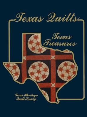 Texas Quilts: Texas Treasures (Hardback)