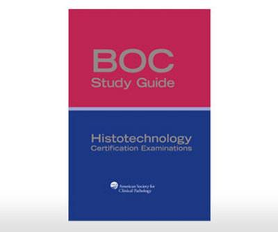 BOC Study Guide: Histotechnology Certification Examinations (Paperback)