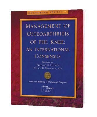 Management of Knee Osteoarthritis: An International Consensus (Paperback)