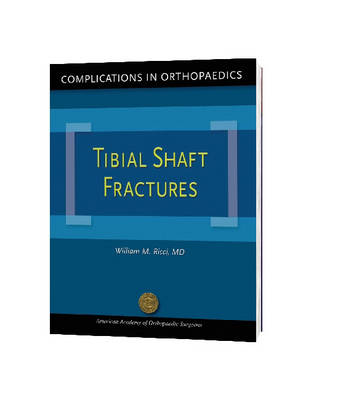 Complications in Orthopaedics: Fractures of the Tibial Shaft - New Academy S. (Paperback)