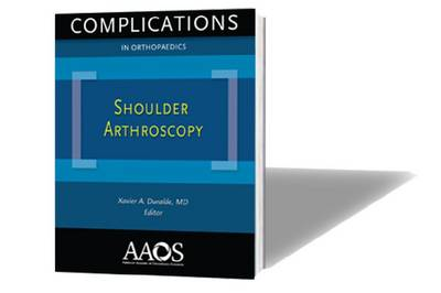 Complications in Orthopaedics: Shoulder Arthroscopy (Paperback)