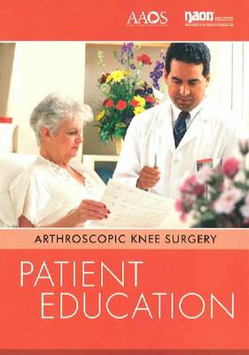 Arthroscopic Knee Surgery: Return to Action Patient Education Video (DVD video)