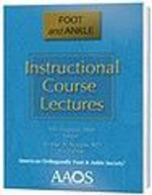 Foot and Ankle - Instructional Course Lectures (Hardback)