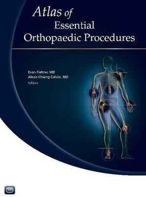 Atlas of Essential Orthopaedic Procedures (Hardback)