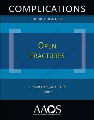 Complications in Orthopaedics: Open Fractures (Paperback)