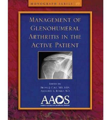 Management of Glenohumeral Arthritis in the Active Patient - Monograph Series (Paperback)
