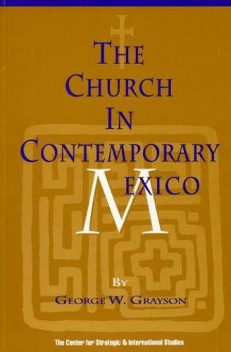 The Church In Contemporary Mexico (Paperback)