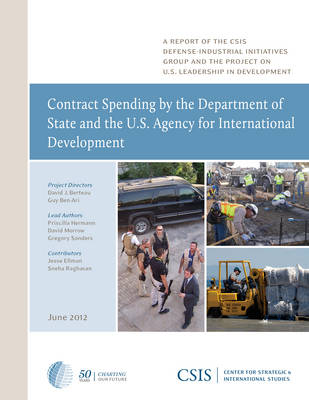 Contract Spending by the Department of State and the U.S. Agency for International Development - CSIS Reports (Paperback)