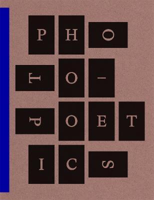 Photo-Poetics: An Anthology (Paperback)