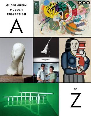 Guggenheim Museum Collection: A to Z (Paperback)