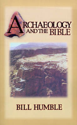Archaeology and the Bible (Paperback)