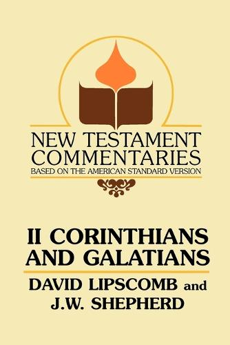 Second Corinthians and Galatians - New Testament Commentaries (Gospel Advocate) (Paperback)
