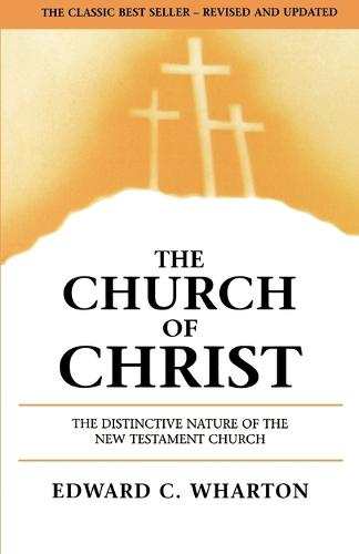 The Church of Christ (Paperback)