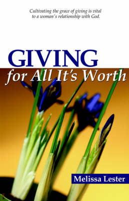 Giving for All It's Worth (Paperback)