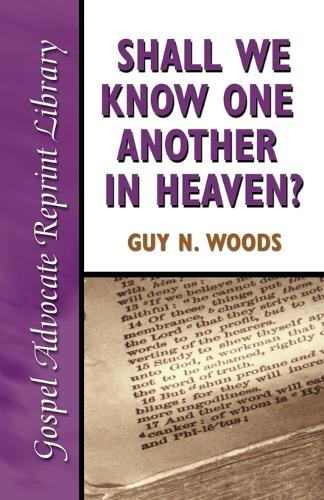 Shall We Know One Another in Heaven (Paperback)
