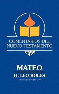 Comentarios del Nuevo Testamento - Mateo (Lam Case) (Hardback)