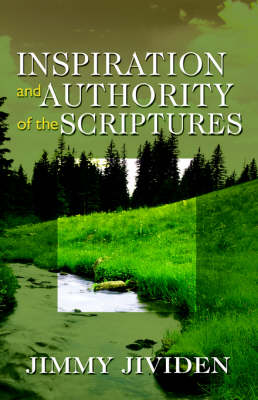 Inspiration and Authority of the Scriptures (Paperback)