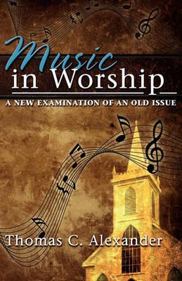 Music in Worship (Paperback)