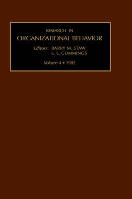 Research in Organizational Behaviour: v. 4 - Research in Organizational Behavior v. 4 (Hardback)