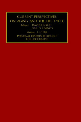 Current Perspectives on Aging and the Life Cycle, Volume 3: Personal History Through the Life Course (Hardback)