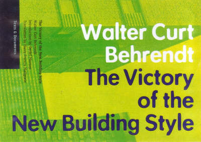The Victory of the New Building Style (Paperback)