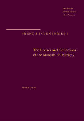 The Houses and Collections of the Marquis De Marigny (Hardback)