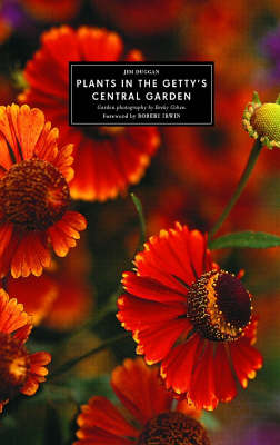 Plants in the Getty's Central Garden (Paperback)