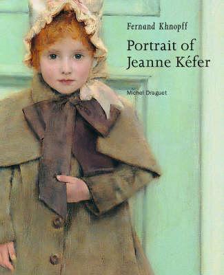 Fernand Khnopff - Portrait of Jeanne Kefer (Paperback)