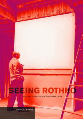 Seeing Rothko (Paperback)
