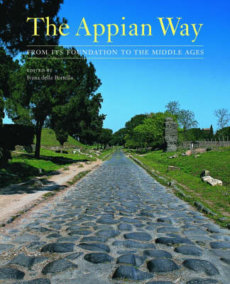 The Appian Way - From Its Foundation to the Middle Ages (Hardback)