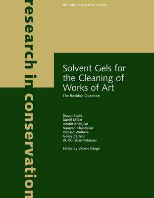 Solvent Gels for the Cleaning of Works of Art - The Residue Question (Paperback)