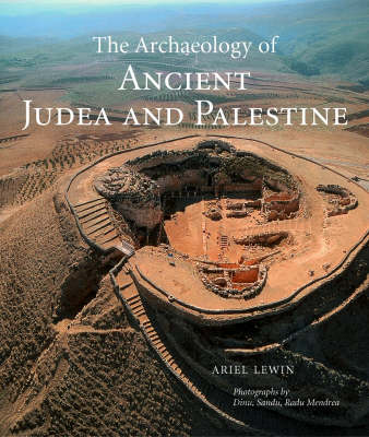 The Archaeology of Ancient Judea and Palestine (Hardback)