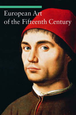 European Art of the Fifteenth Century (Paperback)