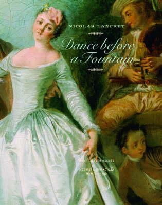 Nicolas Lancret - Dance Before a Fountain (Paperback)
