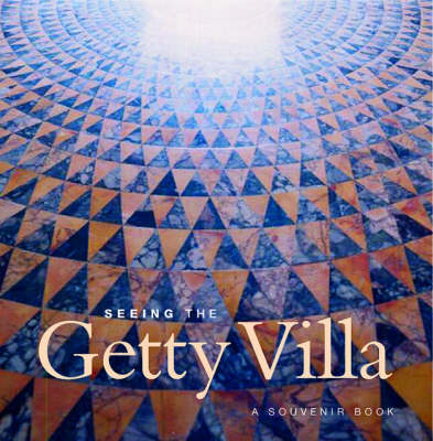 Seeing the Getty Villa (Paperback)
