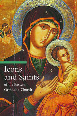 Icons and Saints of the Eastern Orthodox (Paperback)