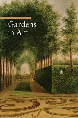 Gardens in Art (Paperback)