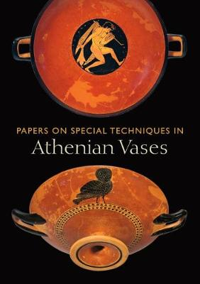 Papers on Special Techniqued in Athenian Vases (Paperback)