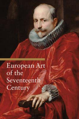 European Art of the Seventeenth Century (Paperback)